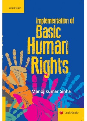 Implementation of Basic Human Rights