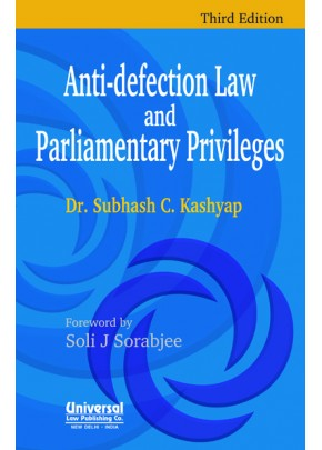 Anti-Defection Law and Parliamentary Privileges