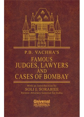 Famous Judges, Lawyers and Cases of Bombay (With an Introduction by Soli J. Sorabjee, Former Attorney General for India)