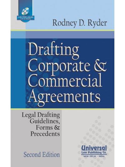 Drafting Corporate and Commercial Agreements- Legal Drafting Guidelines, Forms and Precedents (with FREE CD)