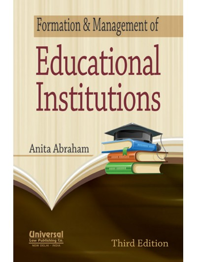 Formation and Management of Educational Institutions