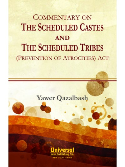 Commentary on The Scheduled Castes and The Scheduled Tribes (Prevention of Atrocities) Act