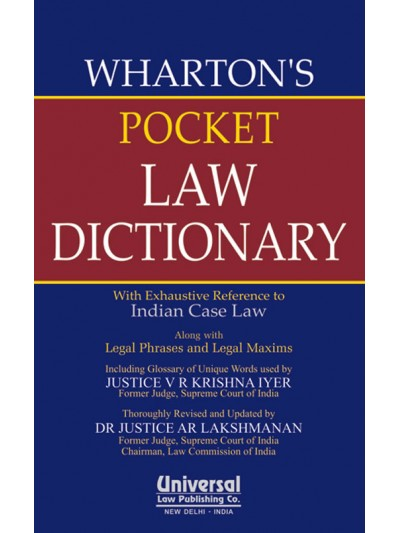 Pocket Law Dictionary with Exhaustive Reference to Indian Case Law