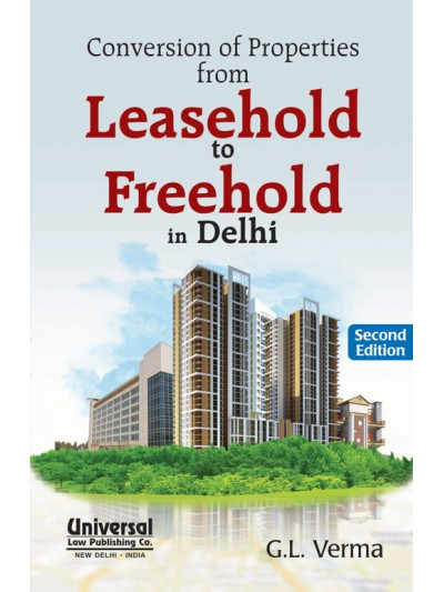 Conversion of Properties from Leashold to Freehold in Delhi