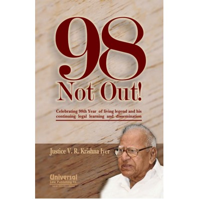 98 Not Out! - Celebrating 98th Year of Living Legend and his continuing legal learning and dissemination