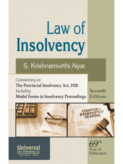 Law of Insolvency - Commentary on The Provincial Insolvency Act, 1920 including Model Forms in Insolvency Proceedings
