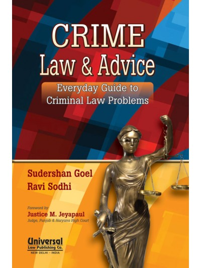 Crime Law and Advice - Everyday Guide to Criminal Law Problems