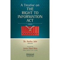 A Treatise on the Right to Information Act