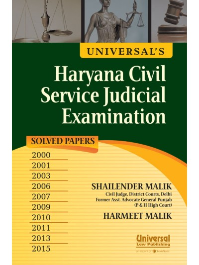 Universal's Guide to Haryana Civil Service (Judicial Branch) Preliminary Examination - along with Previous Years Solved Papers