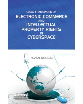 Legal Framework on Electronic Commerce and Intellectual Property Rights in Cyberspace