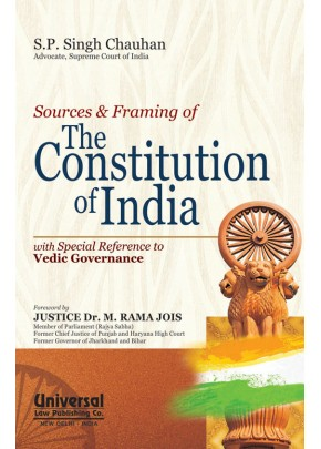 Sources and Framing of The Constitution of India with Special Reference to Vedic Governance