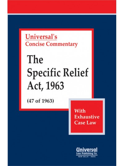 Specific Relief Act, 1963 (47 of 1963) (With Exhaustive Case Law)