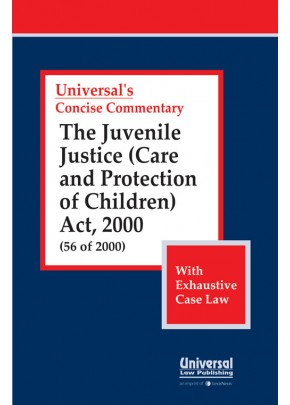 Juvenile Justice (Care and Protection of Children) Act, 2000 (56 of 2000) (with Exhaustive Case Law)