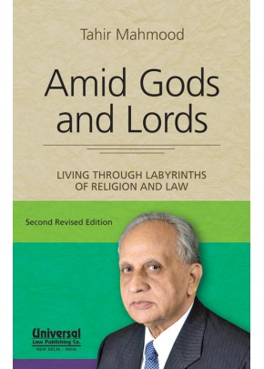Amid Gods and Lords - Living Through Labyrinths of Religion and Law