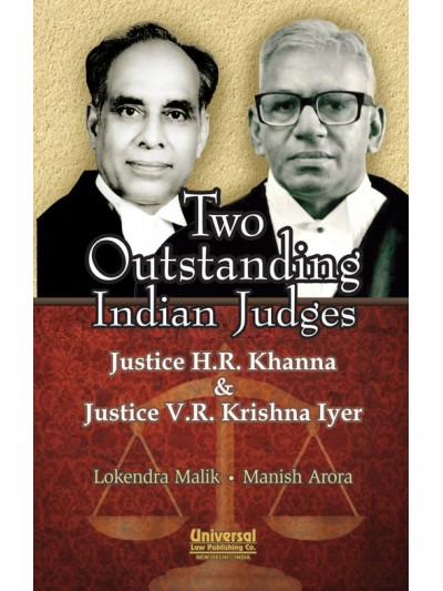 Two Outstanding Indian Judges - Justice H.R. Khanna & Justice V.R. Krishna Iyer