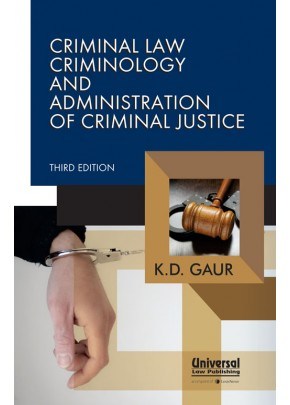 Criminal Law, Criminology and Admdinistration of Criminal Justice