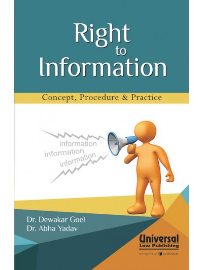 Right to Information - Concept, Procedure & Practice