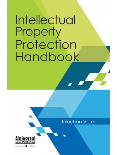 Intellectual Property Protection Handbook