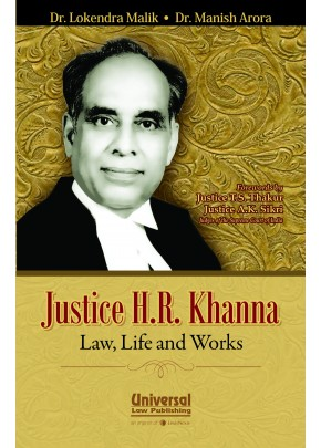 Justice H.R. Khanna - Law, Life and Works