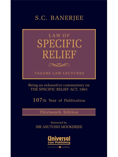 Law of Specific Relief (Tagore Law Lectures)