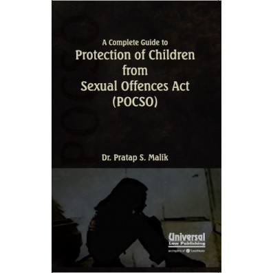 A Complete Guide to Protection of Children from Sexual Offences Act (POCSO)