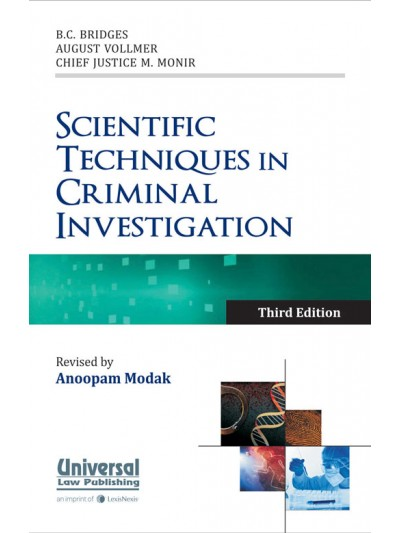 Scientific Techniques in Criminal Investigation - Revised by Anoopam Modak