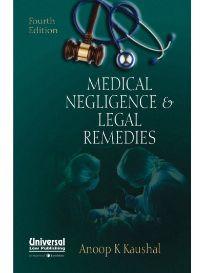 Medical Negligence and Legal Remedies
