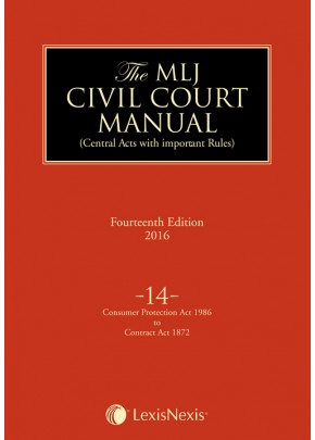 Civil Court Manual (Central Acts with important Rules); Constitution of India–Consumer Protection Act 1986 to Contract Act 1872 ; Vol 14