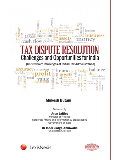 Tax Dispute Resolution-Challenges and opportunities for India