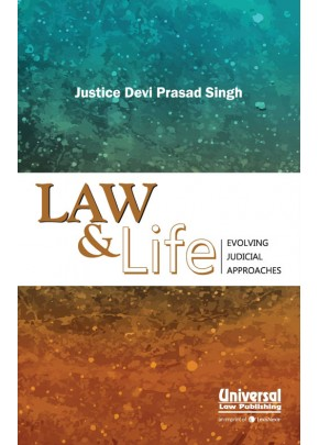 Law & Life- Evolving Judicial Approaches