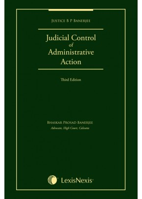 Judicial Control of Administrative Action