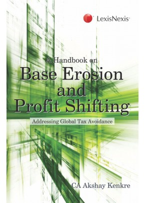 A Handbook on Base Erosion and Profit Shifting-Addressing Global Tax Avoidance