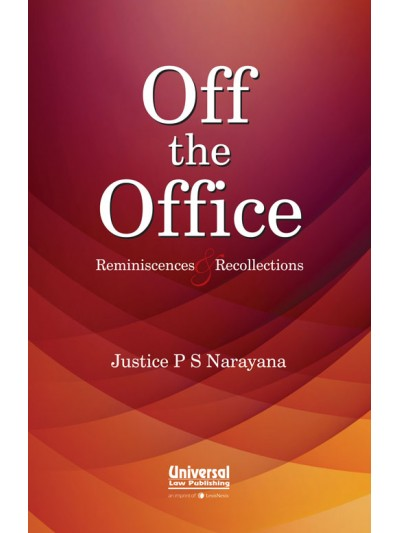 Off the Office- Reminiscences & Recollections