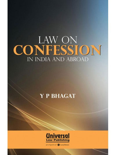 Law on Confession in India and Abroad