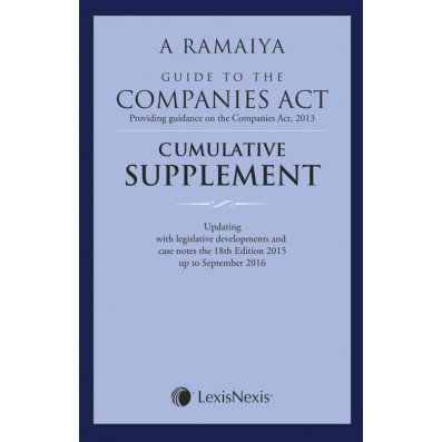 Guide to the Companies Act (Providing guidance on the Companies Act, 2013):–Comulative Supplement