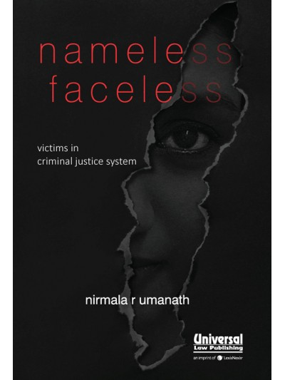 Nameless Faceless- Victims in Criminal Justice System