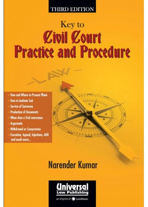 Key to Civil Court Practice and Procedures
