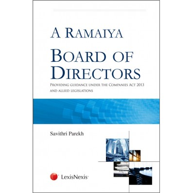 Board of Directors (Providing guidance under the Companies Act, 2013 and Allied Legislations)
