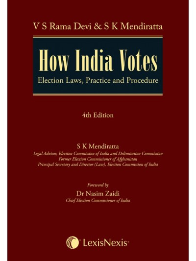 How India Votes–Election Laws, Practice and Procedure