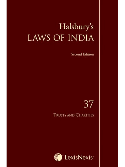 Halsbury's Laws of India-Trusts and Charities;  Vol 37