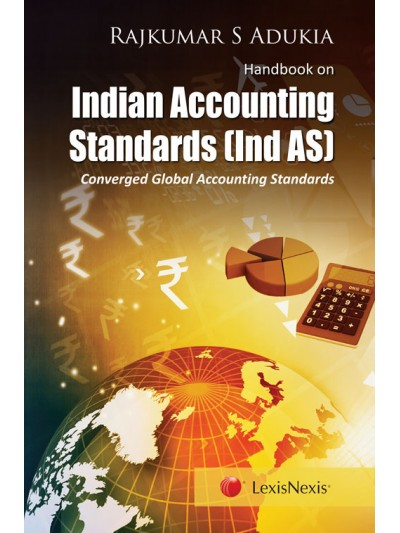 Handbook on Indian Accounting Standards (Ind AS)-Converged Global Accounting Standards