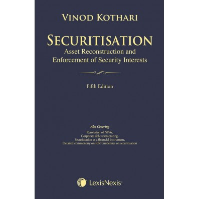 Securitisation, Asset Reconstruction and Enforcement of Security Interests