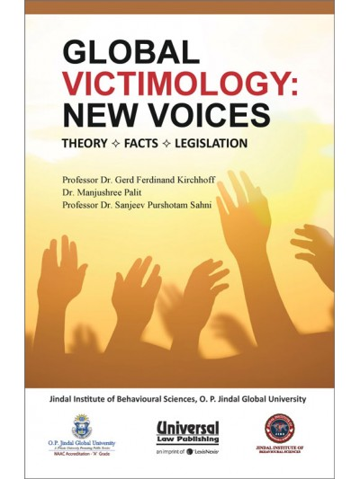 Global Victimology: New Voices- Theory-Facts-Legislation