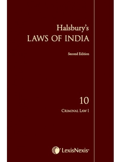 Halsbury's Laws of India-Criminal Law I; Vol 10