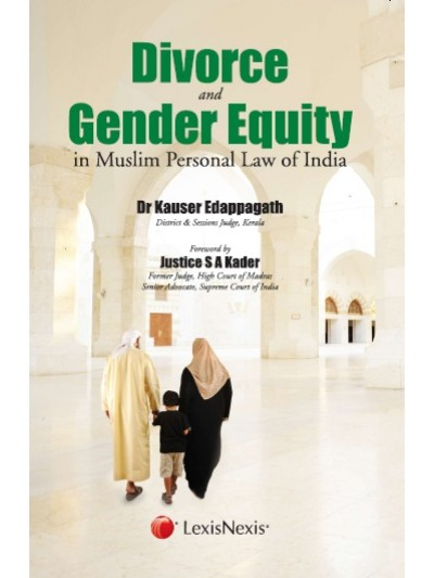 Divorce and Gender Equity in Muslim Personal Law of India