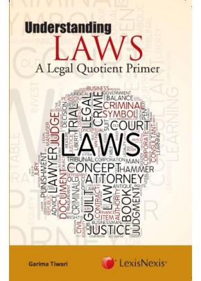 Understanding Laws– A Legal Quotient Primer