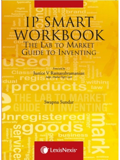 IP Smart Workbook-The Lab to Market Guide to Inventing