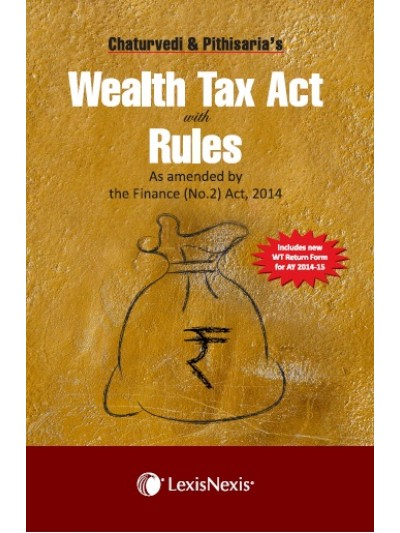 Wealth Tax Act with Rules-as amended by the Finance (No. 2)  Act, 2014