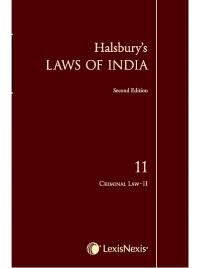 Halsbury's Laws of India-Criminal Law II; Vol 11
