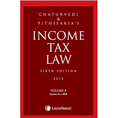 Income Tax Law; Vol 4 (Sections 56 to 80IB)